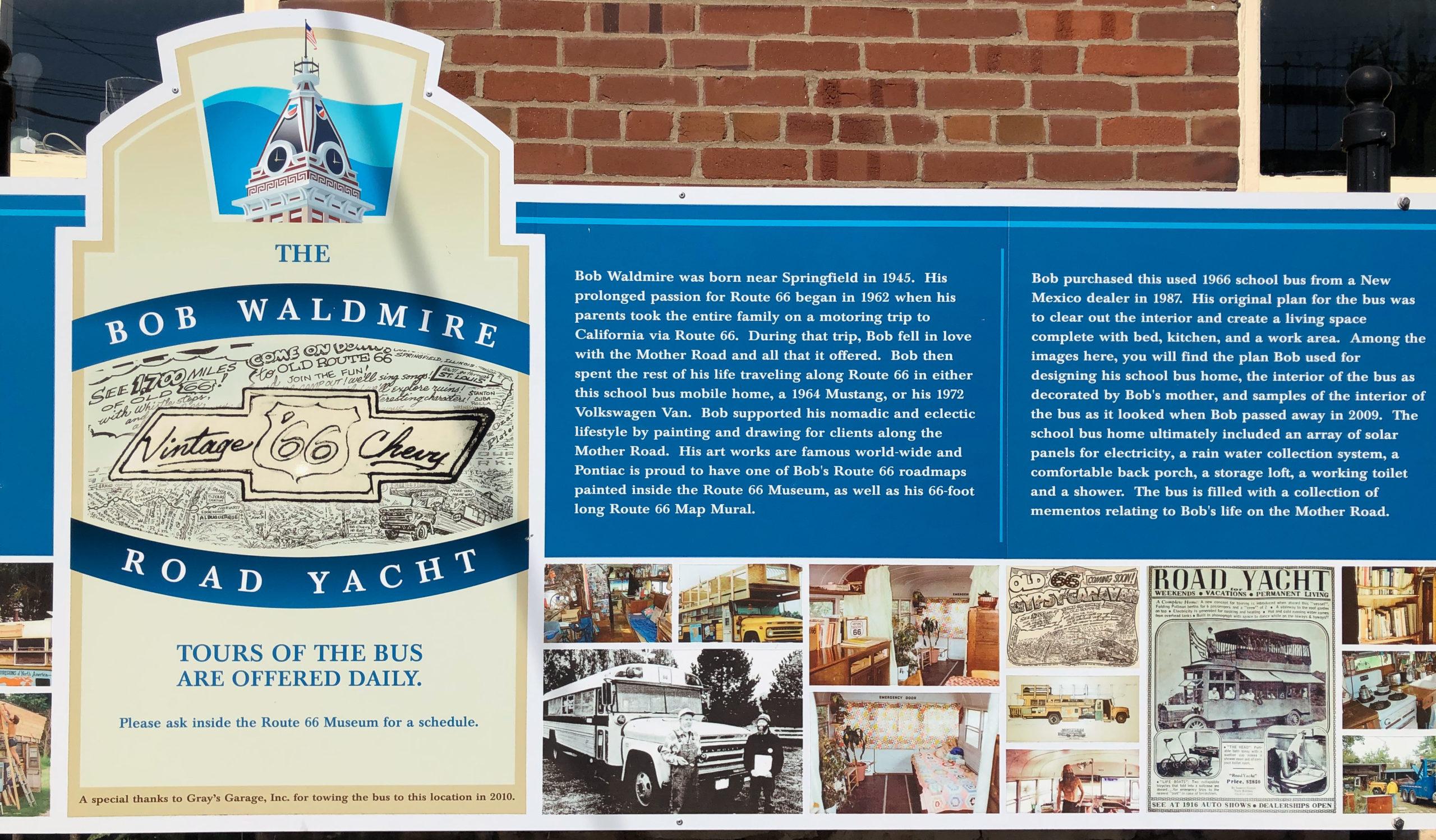 Der ippie Bob Waldmire und seine Road Yacht wird von der Route 66 Association of Illinois betreut
