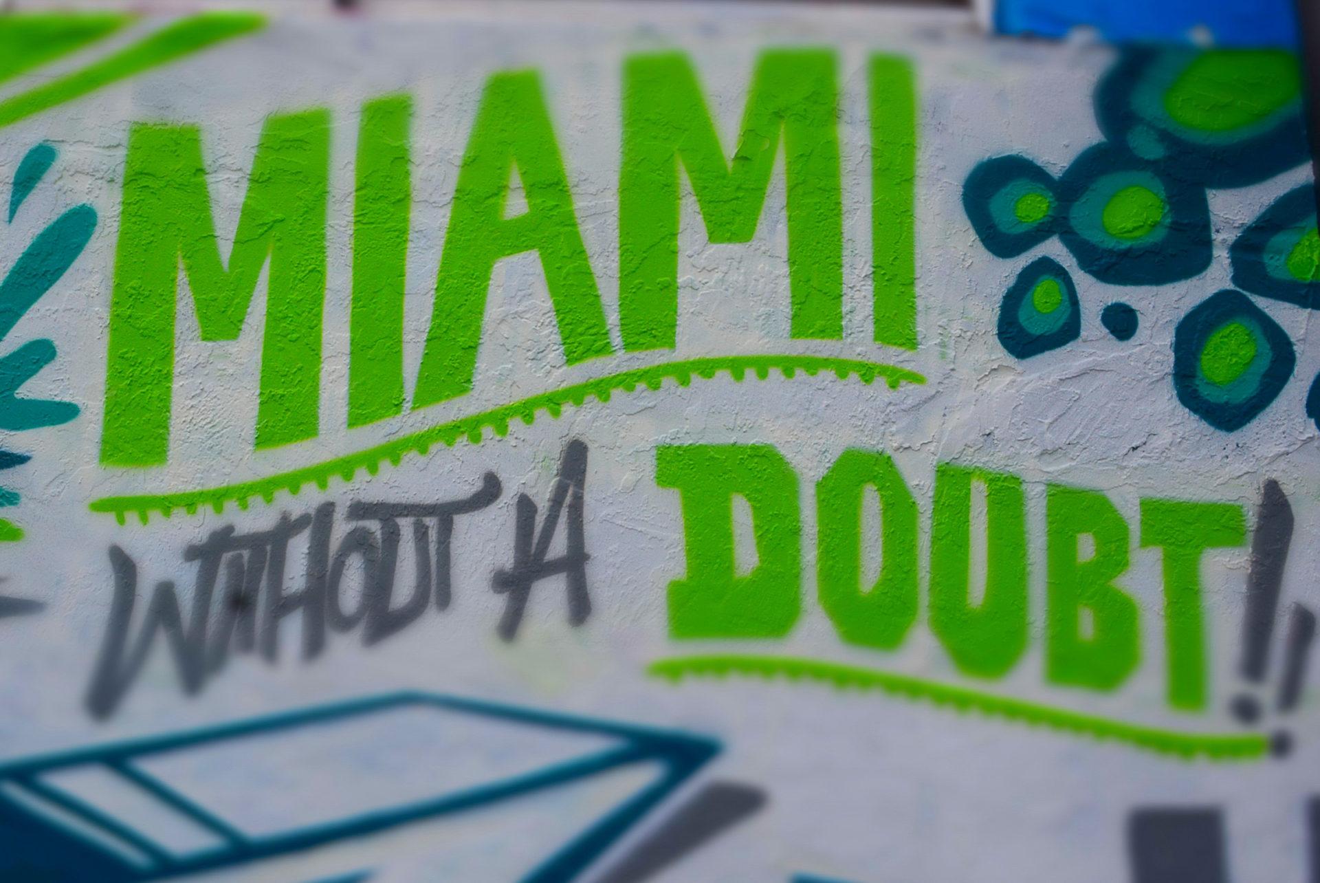 """""""Miami without a doubt"""" lautet der Titel eines Murals der Wynwood Walls, Miamis hippem Stadttteil"""